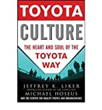 img - for [(Toyota Culture: The Heart and Soul of the Toyota Way )] [Author: Jeffrey K. Liker] [Jan-2008] book / textbook / text book