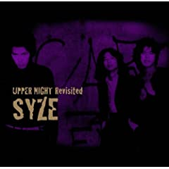 SYZE / UPPER NIGHT Revisited