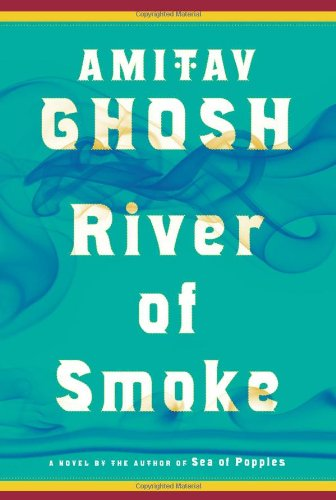 River of Smoke: A Novel (The Ibis Trilogy) Image