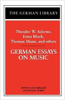 Essays on Music: Theodor W Adorno, Richard Leppert, Susan