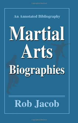 Martial Arts Biographies: An Annotated Bibliography