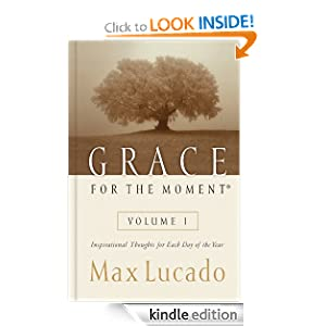 Grace for the Moment Volume I: Inspirational Thoughts for Each Day of the Year