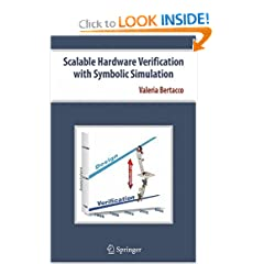 Scalable Hardware Verification with Symbolic Simulation
