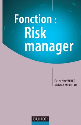 Fonction : Risk Manager (Direction-Conseil)