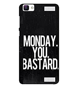 EPICCASE Monday! Mobile Back Case Cover For Vivo V1 Max (Designer Case)