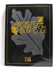 Certified Arborist Practice Test (updated 2019) - Mometrix