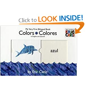Colors/Colores (The World of Eric Carle) (Spanish and English Edition)