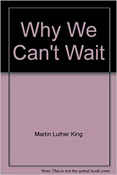 martin luther king why we cant Martin luther king jr why we can't wait txt file, martin luther king jr why we can't wait pdf, martin luther king jr why we can't wait epub, martin luther king jr.