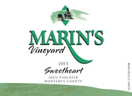 "2013 Marin'S Vineyard ""Sweetheart"" 100% Viognier"
