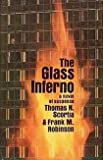Thomas N. Scortia The Glass Inferno