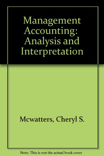 Management Accounting: Analysis and Interpretation
