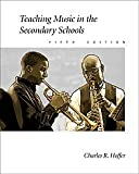 Teaching Music in the Secondary Schools (0534516556) by Hoffer, Charles R.