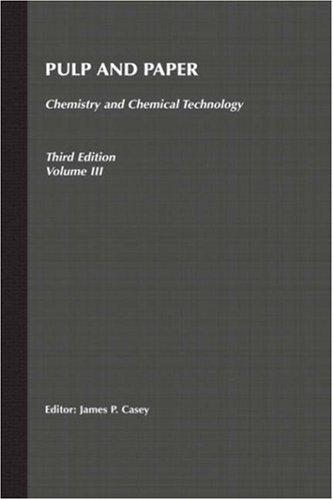 Pulp And Paper (Pulp & Paper Vol. 3) (Volume 3)