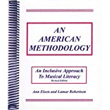 img - for An American methodology: An inclusive approach to musical literacy book / textbook / text book