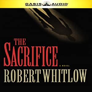 The Sacrifice | [Robert Whitlow]