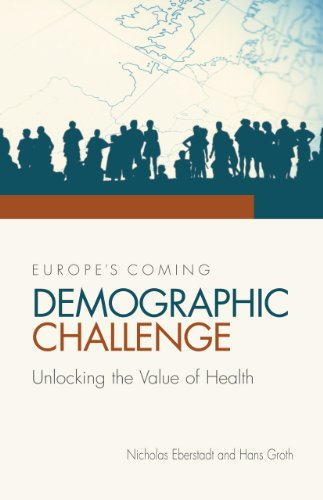 Europe's Coming Demographic Challenge: Unlocking the...