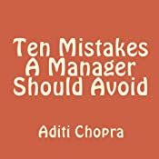 Ten Mistakes a Manager Should Avoid | [Aditi Chopra]