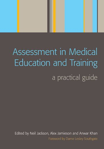 Assessment in Medical Education and Training: Pt. 1, Managing Your Role Beyond Clinical Medicine: A Practical Guide