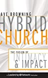Hybrid Church: The Fusion of Intimacy and Impact