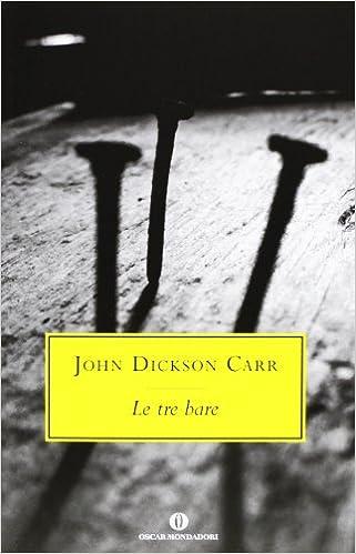 Le tre bare- J.D. Carr- Mondadori