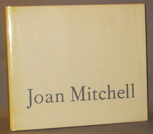 Joan Mitchell: An Exhibition of Paintings from
