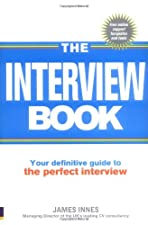 The Interview Book Your definitive guide to the perfect by Innes