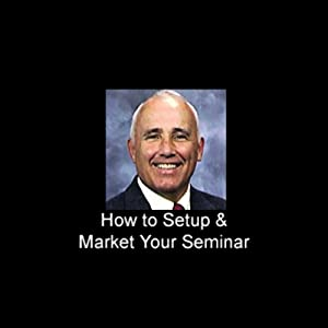 How to Set Up and Market Your Own Seminar Speech