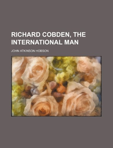 Richard Cobden, the international man