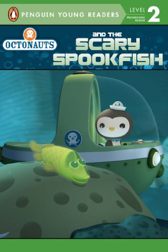 Octonauts and the Scary Spookfish (Penguin Young Readers. Level 2)