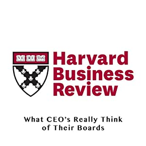 What CEOs Really Think of Their Boards (Harvard Business Review) | [Jeffrey Sonnenfeld, Melanie Kusin, Elise Walton]