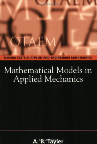 Mathematical Models in Applied Mechanics (Oxford Texts in Applied and Engineering Mathematics)