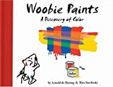 Woobie Paints: A Discovery of Color (Woobies Adventures)