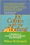 Joy Comes with the Morning: The Positive Power of Christian Encouragement