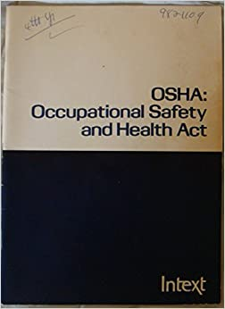 OSHA, Occupational safety and health act: Fred M Bishoff ...