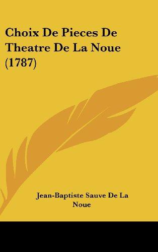 Choix de Pieces de Theatre de La Noue (1787)