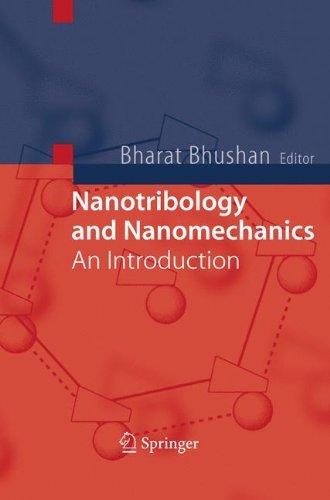 Nanotribology And Nanomechanics: An Introduction