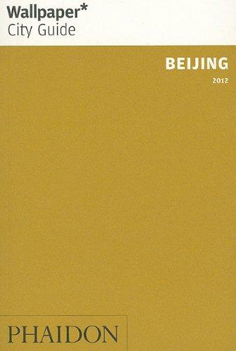 Wallpaper* City Guide Beijing 2012