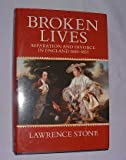 Broken Lives: Separation and Divorce in England, 1660-1857 (0198202547) by Stone, Lawrence