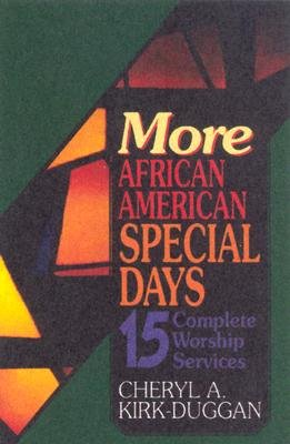 Abingdon Press More African American Special Days 15 Complete Worship Services