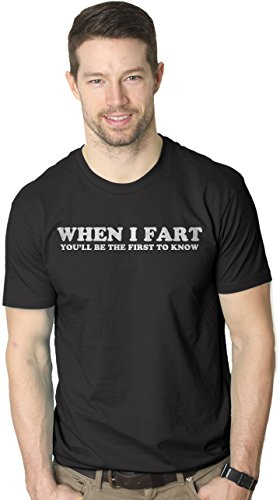 crazy-dog-tshirts-mens-when-i-fart-youll-be-the-first-to-know-funny-farting-t-shirt-black-xl-homme