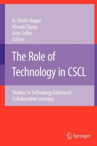 The Role of Technology in CSCL: Studies in Technology Enhanced Collaborative Learning (Computer-Supported Collaborative Learning Series)