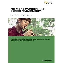 Nakariakov: No More Wunderkind