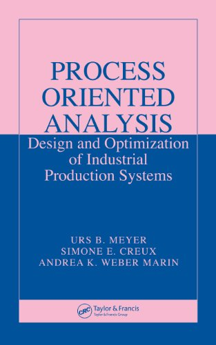 Stephenie Meyer - Process Oriented Analysis: Design and Optimization of Industrial Production Systems