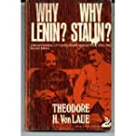 Why Lenin? Why Stalin?: A Reappraisal...