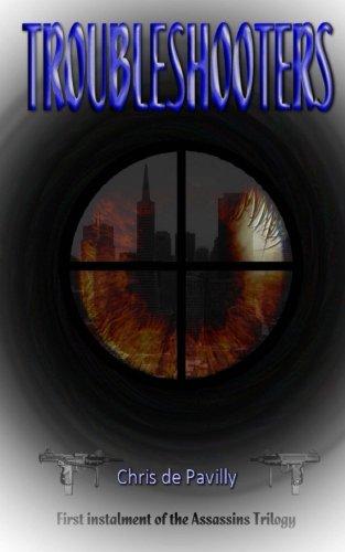Troubleshooters (Assassins Trilogy) (Volume 1)
