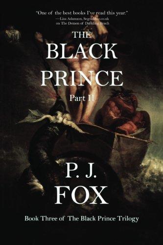 The Black Prince: Part II (The Black Prince Trilogy) (Volume 4)