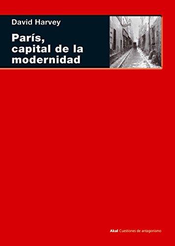 París, capital de la modernidad (Cuestiones de antagonismo)