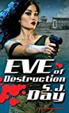 Image of Eve of Destruction (A Marked Novel) (A Paranormal Romance)
