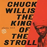 King of the Stroll Chuck Willis