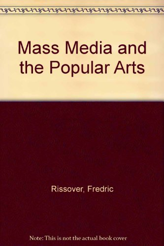 Mass media and the popular arts PDF
